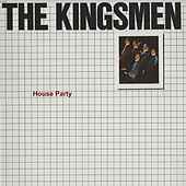 House Party di The Kingsmen