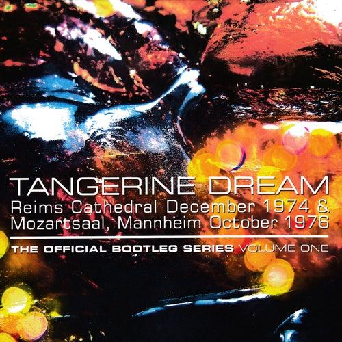 The Official Bootleg Series: Volume One von Tangerine Dream