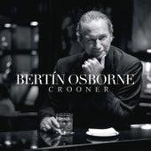 Crooner de Bertín Osborne