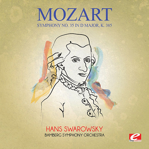 Mozart: Symphony No. 35 in D Major, K. 385 (Digitally Remastered) by Hans Swarowsky