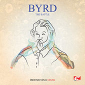 Byrd: The Battle (Digitally Remastered) by Eberhard Kraus