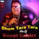 Dhum Tara Tara - Hits of Bappi Lahiri by Various Artists