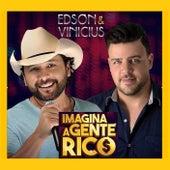 Imagina a Gente Rico von Edson e Vinicius