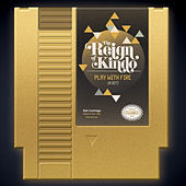 Play by The Reign Of Kindo