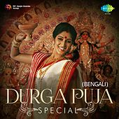 Durga Puja Special (Bengali) by Various Artists