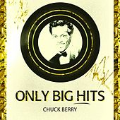 Only Big Hits van Chuck Berry