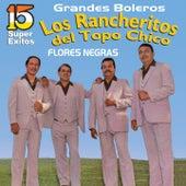 Grandes Boleros by Los Rancheritos Del Topo Chico