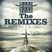 More Signal More Noise: The Remixes by Asian Dub Foundation
