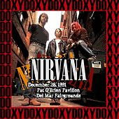 Pat o' Brien Pavillon, Del Mar, December 28th, 1991 (Doxy Collection, Remastered, Live on Fm Broadcasting) von Nirvana