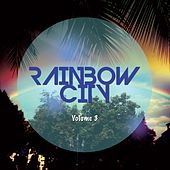 Rainbow City, Vol. 3 (House & Summer Tunes) von Various Artists