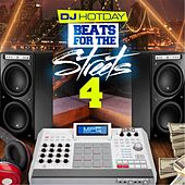Beats for the Streets 4 by Dj Hotday
