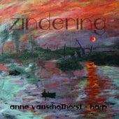 Zindering: Het Zonlicht Pizzicato / In De Wolken / Avondrood by Anne Van Schothorst