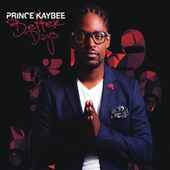 Better Days de Prince Kaybee