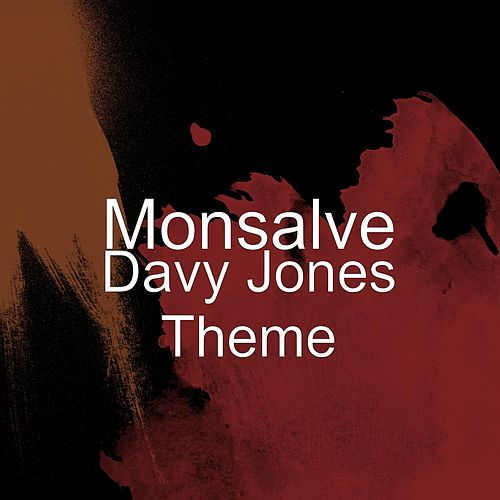 Davy Jones Theme by Monsalve