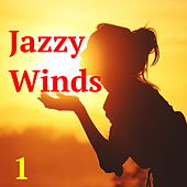 Jazzy Winds, Vol. 1 von Various Artists