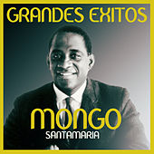 Grandes éxitos de Mongo Santamaria