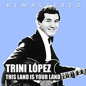 This Land Is Your Land de Trini Lopez