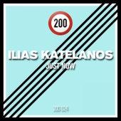 Just Now by Ilias Katelanos