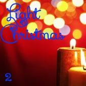 Light Christmas, Vol. 2 by Sinfonia Varsovia