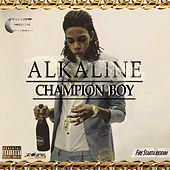 Champion Boy - Single von Alkaline