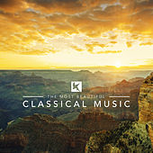 The Most Beautiful Classical Music von Various Artists