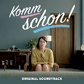 Komm schon! (Music from the Original TV Series) by Various Artists
