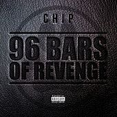 96 Bars of Revenge by Chip