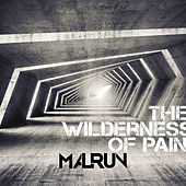 The Wilderness of Pain by Malrun