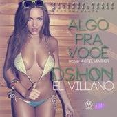 Algo Pra Voce - Single de D'Shon El Villano