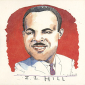 The Complete Hill Records Collection/United Artists Recordings, 1972-1975 de Z.Z. Hill