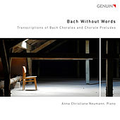 Bach Without Words von Anna Christiane Neumann