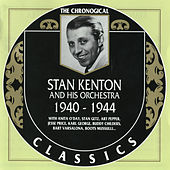 The Chronological Classics 1940-1944 de Stan Kenton