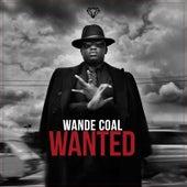 Wanted de Wande Coal