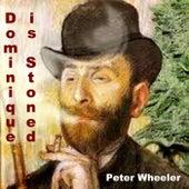 Dominique Is Stoned - Single de Peter Wheeler