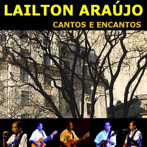 Cantos e Encantos by Lailton Araújo