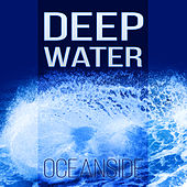 Deep Water - Oceanside – Waves, Blue Aura, Calmness, Water Noise, Vital Energy, Hydro Massage, Water Therapy, Seashore by Water Music Oasis