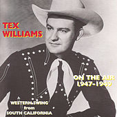 On The Air 1947-1949 by Tex Williams