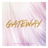 Gateway: A Compilation by Amanda Steele von Various Artists