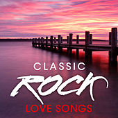 Classic Rock Love Songs de Rock Classic Hits AllStars