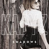 Shadows by Kady'z