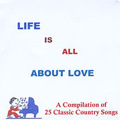 Life Is All About Love de Various Artists