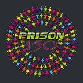 Prison 150 - EP von Various Artists