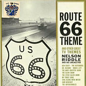 Route 66 theme and Other Great TV Themes by Nelson Riddle