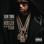 Hogg Life, Vol. 3: Hustler of the Year de Slim Thug