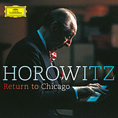 Return To Chicago (Live) by Vladimir Horowitz