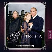 Rebecca (Original Motion Picture Soundtrack) by Christopher Gunning