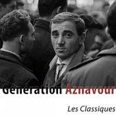 Génération Aznavour (Les classiques remasterisés) de Charles Aznavour