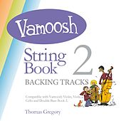 Vamoosh String Book 2 (Backing Tracks) de Thomas Gregory