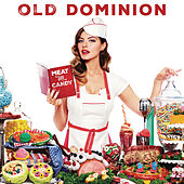 Meat and Candy de Old Dominion