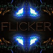 Flicker (feat. Duenday, Olivia Spitz & Corey Hess) by Big Zach